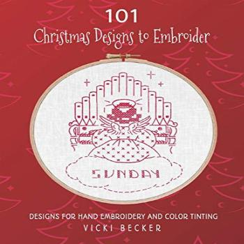 101 Christmas Designs to Embroider: Designs for Hand