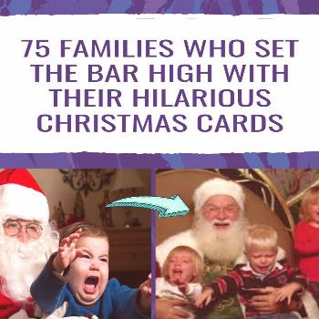 75 families who set the bar high with their hilarious Christmas cards Each year we receive a slew o