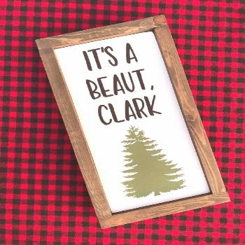 It's A Beaut Clark Christmas Vacation Christmas Sign | Etsy