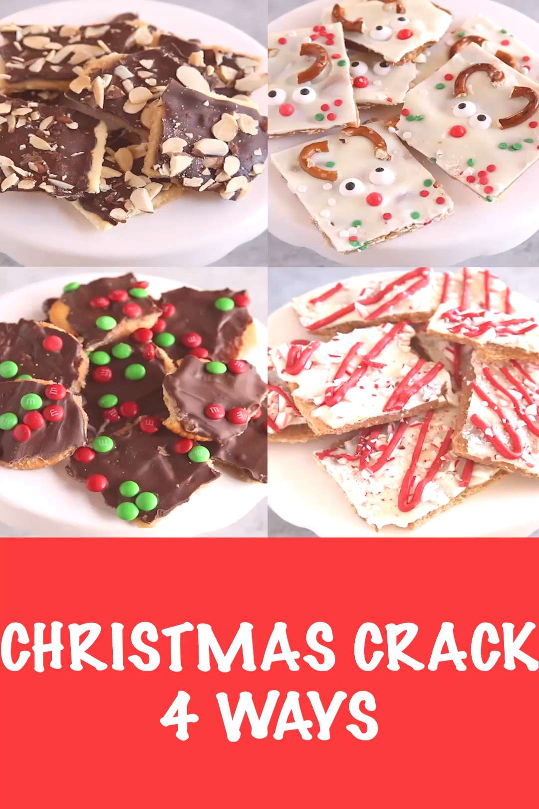 Easy Christmas Crack (4 ways!) Christmas Crack Toffee Recipe... you are going to want to put this r