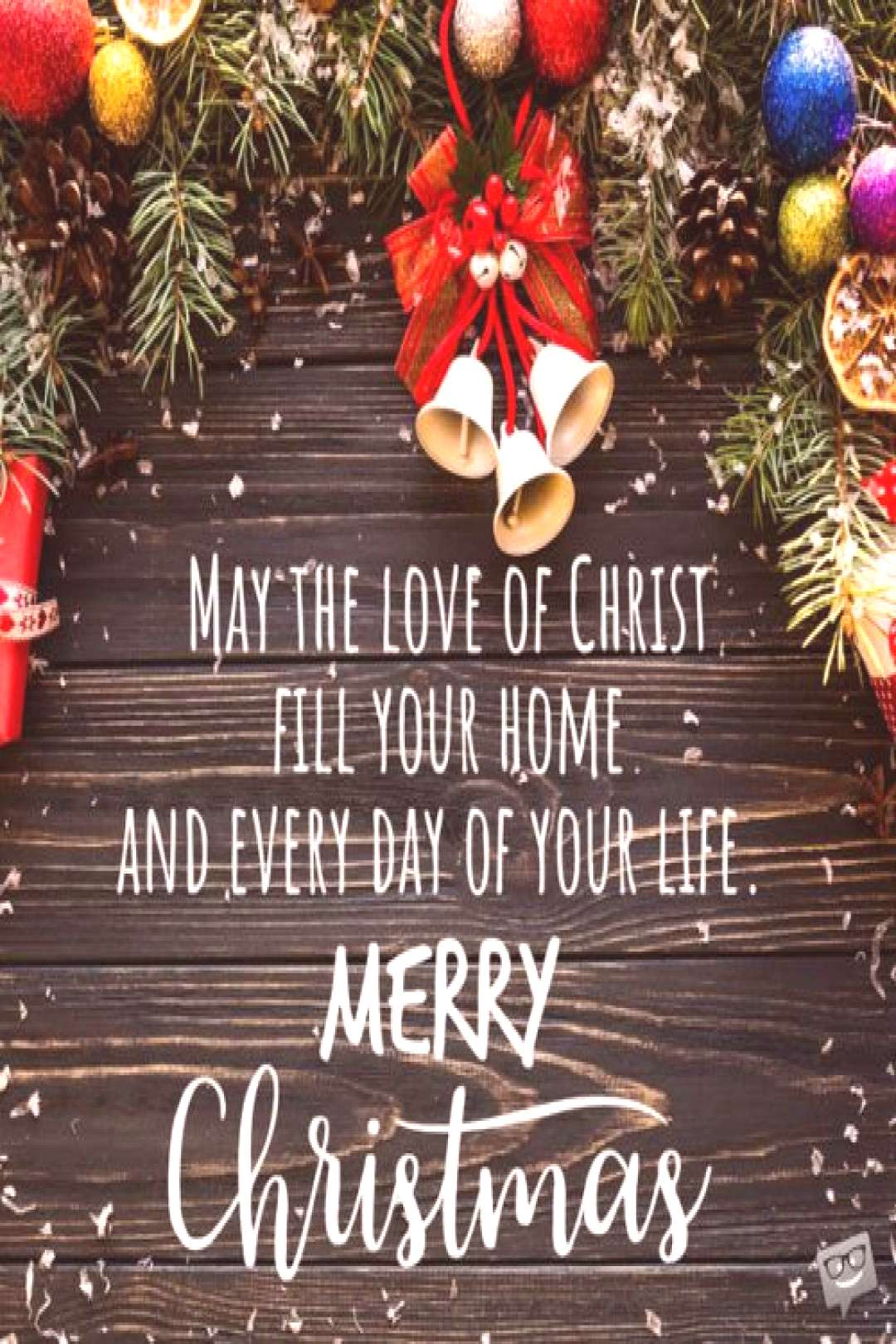 May the love of Christ fill your home and every day of your life. Merry Christmas.